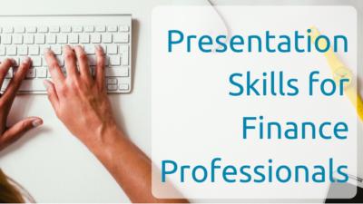 Presentation Skills for Finance Professiionals
