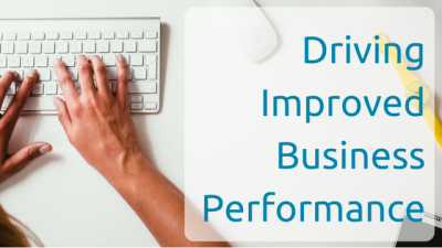 Driving Improved Business Performance
